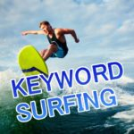Keyword Surfer(キーワード サーファー)の使い方
